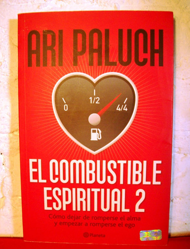 autoayuda el comestible espiritual 2 ari paluch planeta 2009