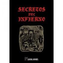 Secretos Del Infierno. Anónimo
