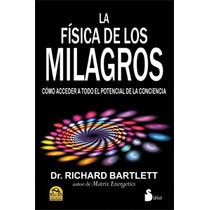 La Física De Los Milagros | Nueva Ciencia