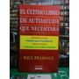 El Ultimo Libro De Auto Ayuda Que Necesitará, Paul Pearsall.