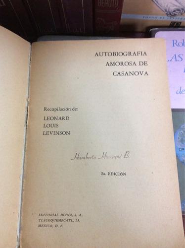 autobiografía amorosa de casanova, leonard louis levinson