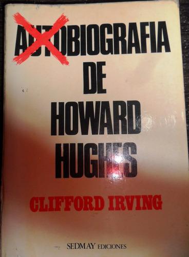 autobiografia de howard hughes . clifford irving. usado