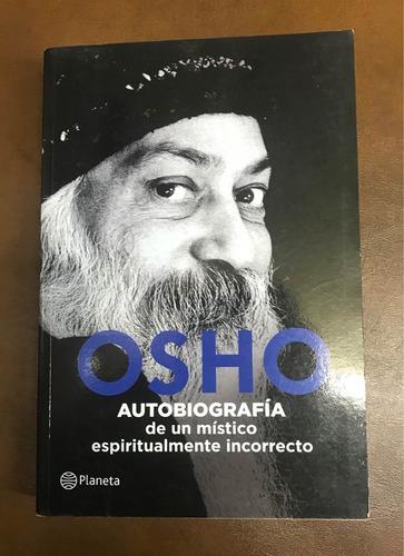 autobiografía de un místico espiritualmente incorrecto -osho
