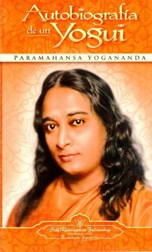 autobiografia de un yogui - paramahansa yogananda