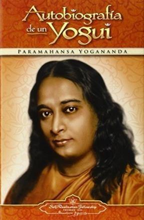 autobiografía de un yogui, yogananda, self realization