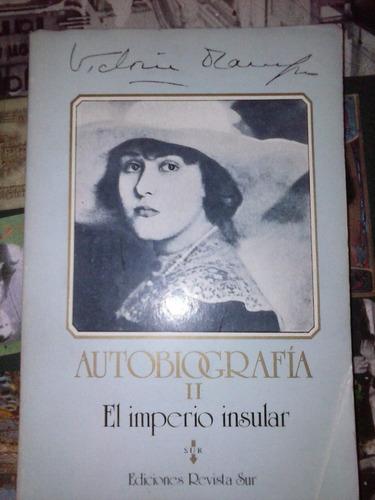 autobiografía ii rl imperio insular victoria ocampo