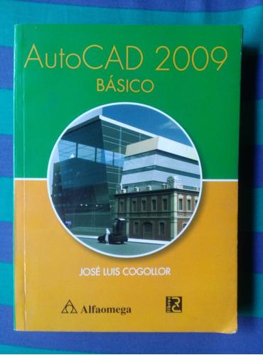 autocad 2009 básico - josé luis cogollor