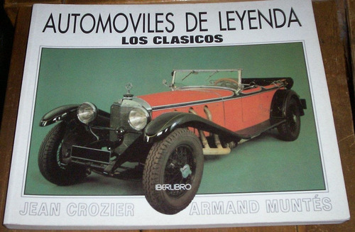 automóviles de leyenda los clásicos crozier y muntes