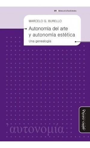 autonomía del arte y autonomía estética: una genealogía
