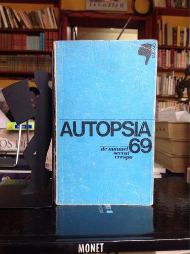 autopsia 69, manuel serral crespo