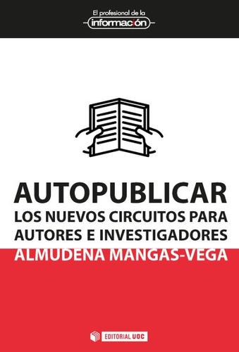 autopublicar los nuevos circuitos para autores e investigac(