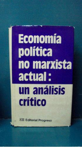 autores varios - economia politica no marxista actual