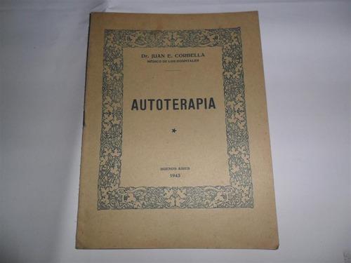 autoterapia dr juan e corbella medico hospitales 1943