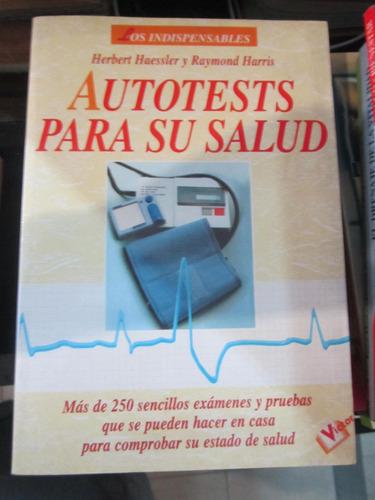 autotests para la salud - h.haessler/r.harris - ed:victor