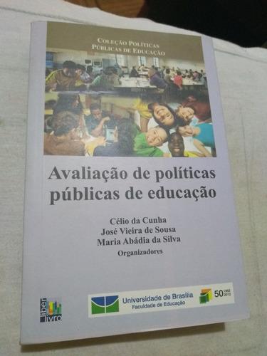 avaliação de políticas públicas de educação.
