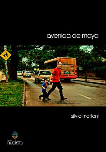 avenida de mayo - silvio mattoni