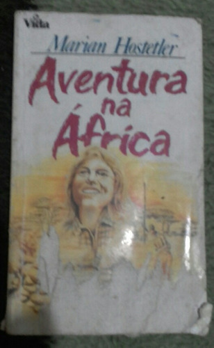 aventura na africa. marian hostetler.