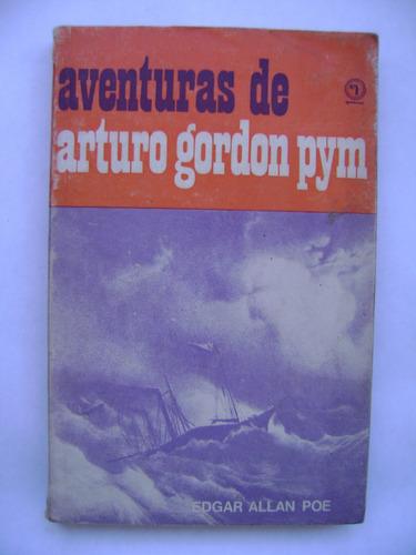 aventuras de arturo gordon pym / edgar allan poe / quimantú