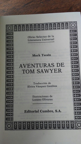 aventuras de tom sawyer. mark twain.
