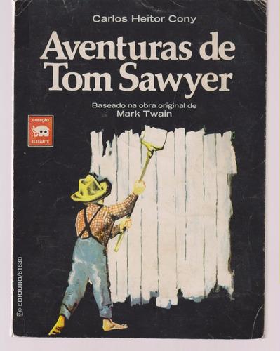 aventuras de tom sawyer - mark twain / c. heitor cony (adap)
