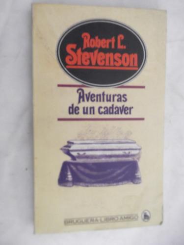 aventuras de un cadaver robert louis stevenson sin uso