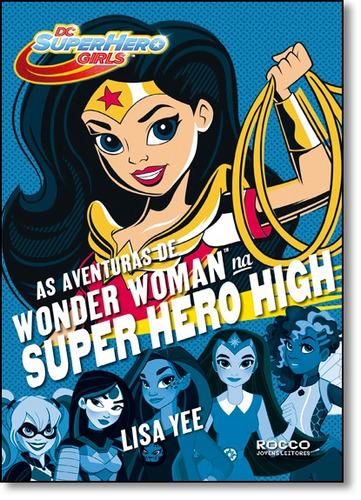 aventuras de wonder woman na super hero high, as - vol.1 - s