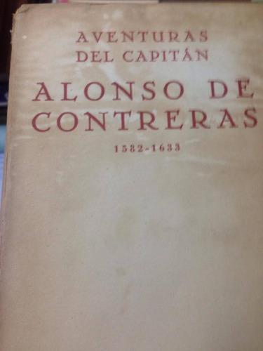 aventuras del capitan alonso de contreras 1582-1633.