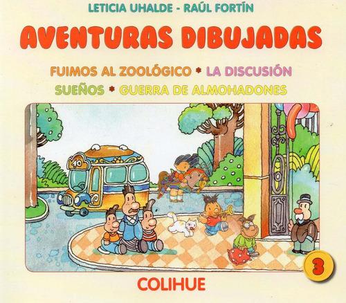 aventuras dibujadas 1 2 3 leticia uhalde raúl fortín (col)