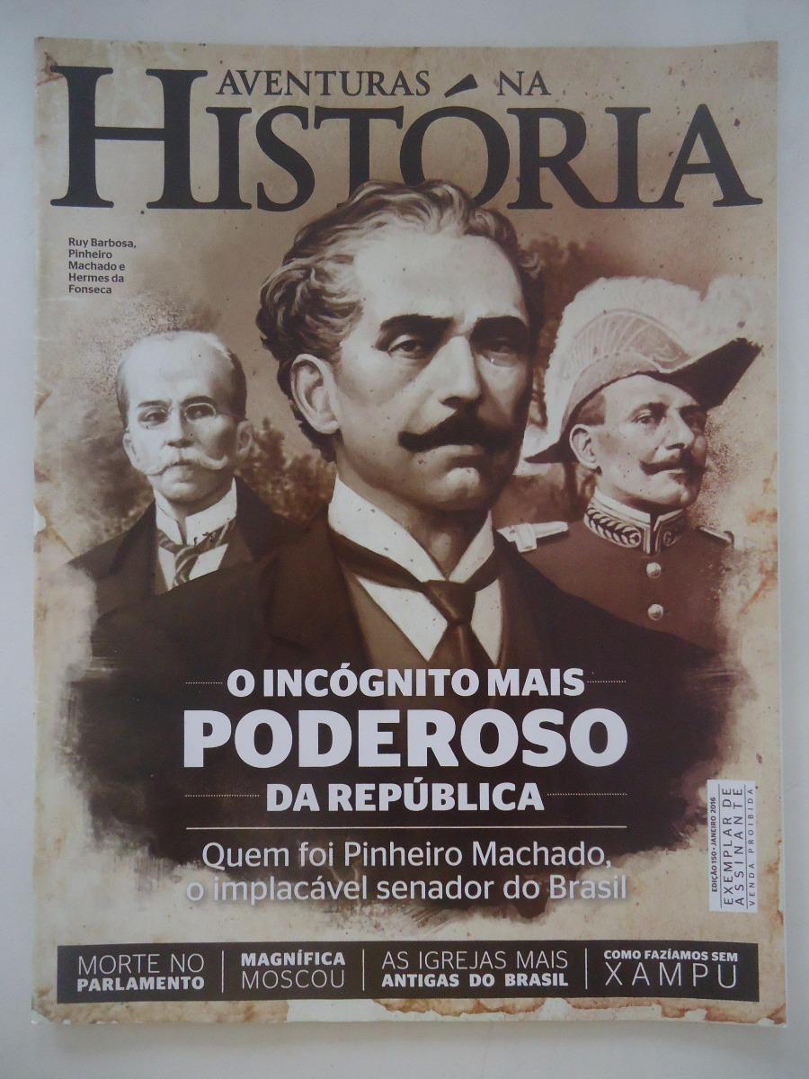 Aventuras Na História #150 Pinheiro Machado - R$ 26,76 em Mercado ...