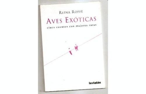 aves exóticas - reina roffe - leviatan