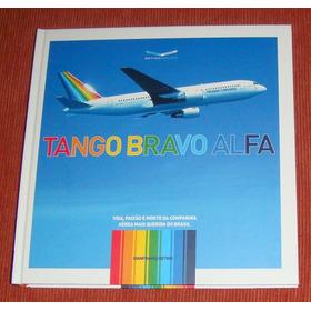 Avião - Livro Tango Bravo Alfa - Transbrasil - Frete Grátis