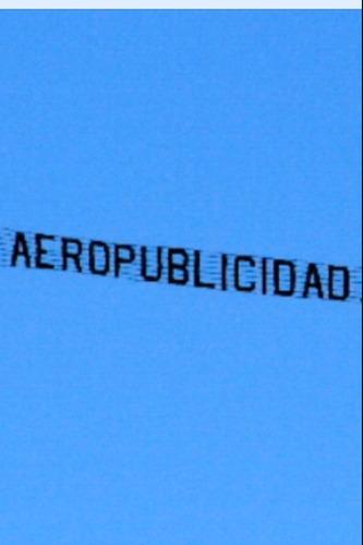 avión publicidad aérea sonora  el rey de la propaganda