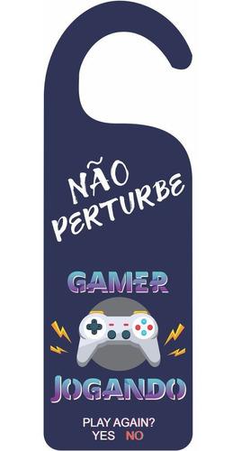 aviso de porta - não perturbe gamer jogando