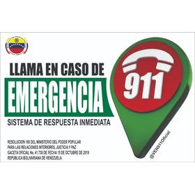 Avisos 911 Emergencia Con Normativa Legal