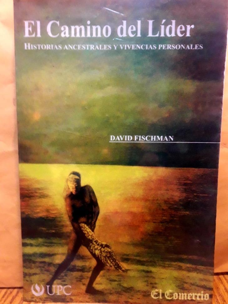 Avpl David Fischman El Camino Del Lider Libro Motivacional