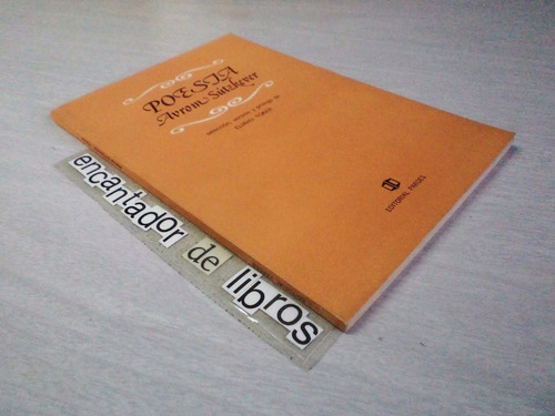 avron sútzkever -  poesía (ded. y firmado por eliahu toker)