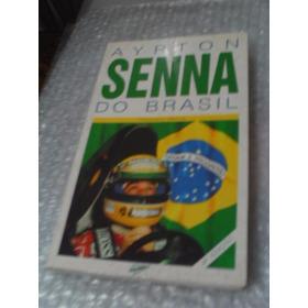 Ayrton Senna Do Brasil - Francisco Santos