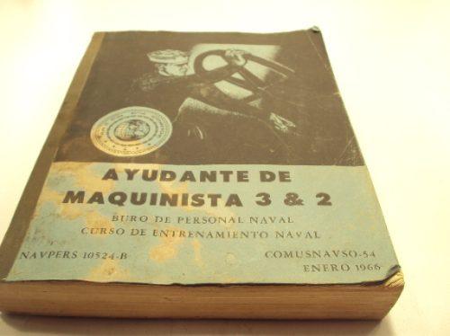 ayudante de maquinista naval 3 y 2 1966