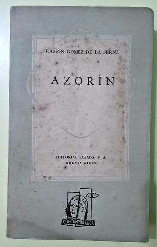 azorin. ramón gómez de la serna