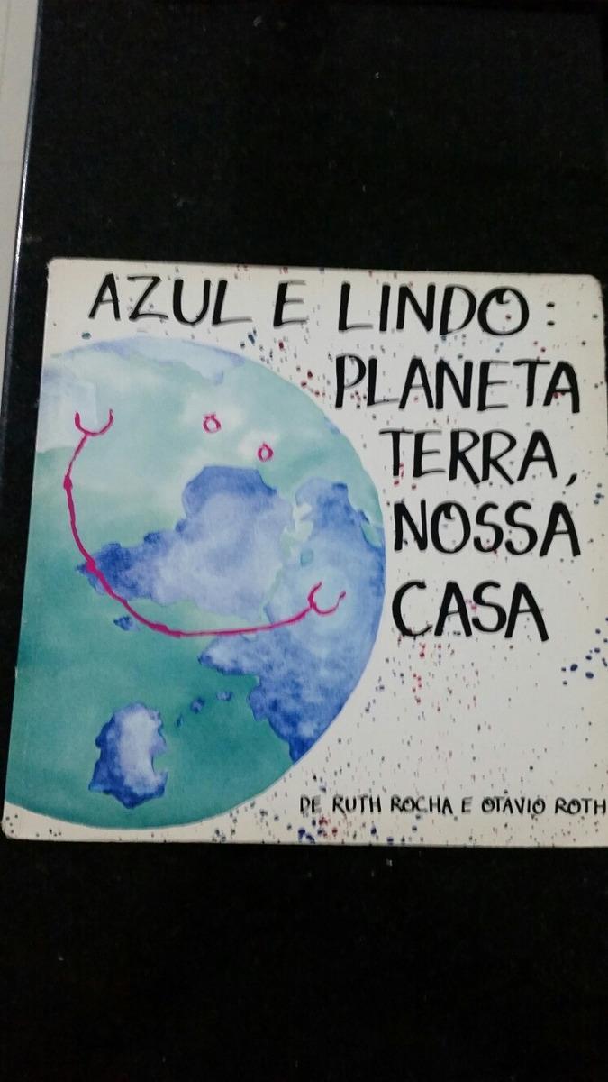 ca96a26f66d6 Azul É Lindo Planeta Terra Nossa Casa - R$ 29,00 em Mercado Livre