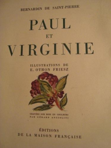 b. de saint-pierre.paul et virginie. ilustraciones: o.friesz