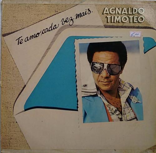 b7 lp disco vinil agnaldo timóteo te amo cada vez mais 1978