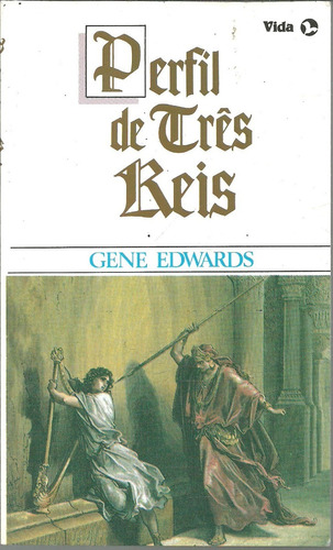 b721 - perfil de três reis - gene edwards