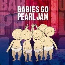 babies go babies go pearl jam cd nuevo