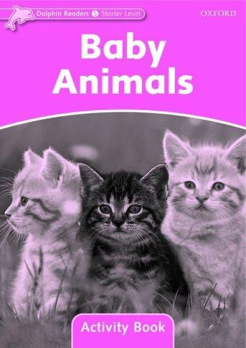 baby animals - activity - oxford dolphins readers lv starter