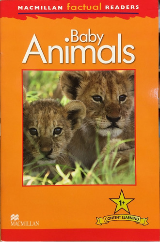 baby animals - macmillan factual readers level 1