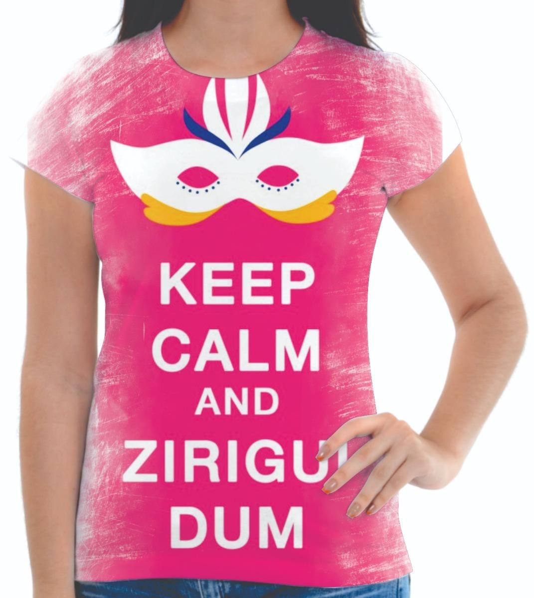 Baby Look Blusa Feminina Personalizada Carnaval Keep Calm 01 - R  51 ... 8d123d1e8f9