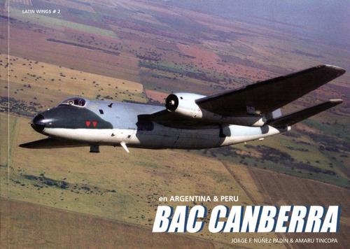 bac canberra en argentina & peru - libro latin wings #2
