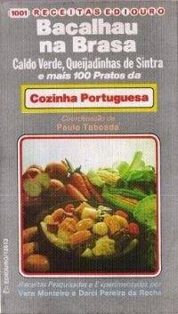 bacalhau na brasa , e mais 100 pratos da cozinha portuguesa