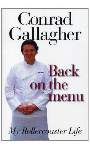 back on the menu : conrad gallagher